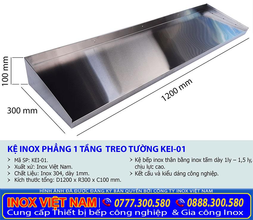 Kích thước kệ đựng chén bát inox, kệ bếp inox 1 tầng KEI-01 sản xuất Bếp Việt Cường Thịnh.