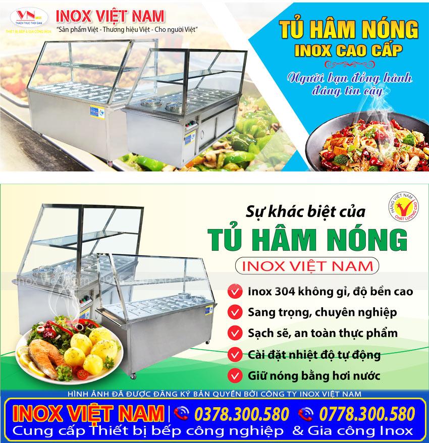 Inox Việt Nam địa chỉ bán tủ hâm nóng thức ăn, tủ giữ nóng ăn chất lượng uy tín, chính hãng.