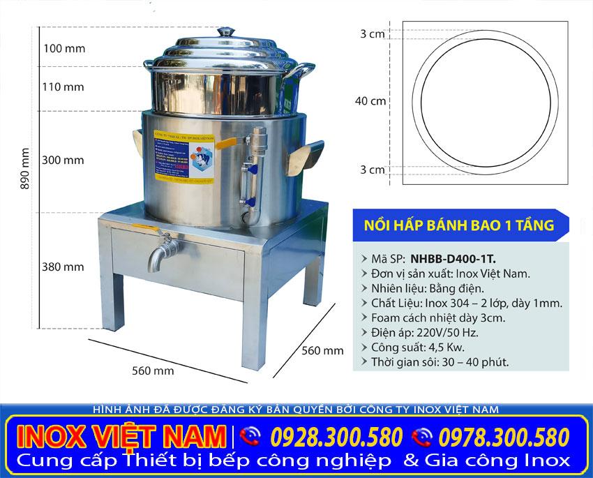Thông số kĩ thuât Nồi hấp bánh bao điện công nghiệp 1 tầng, NHBB D400-1T