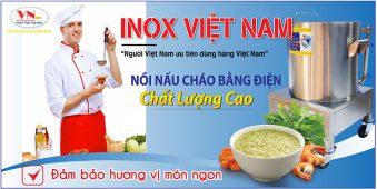 Inox Việt Nam - Đơn vị cung cấp nồi nấu cháo, nồi hầm xương bằng điện tại TPHCM