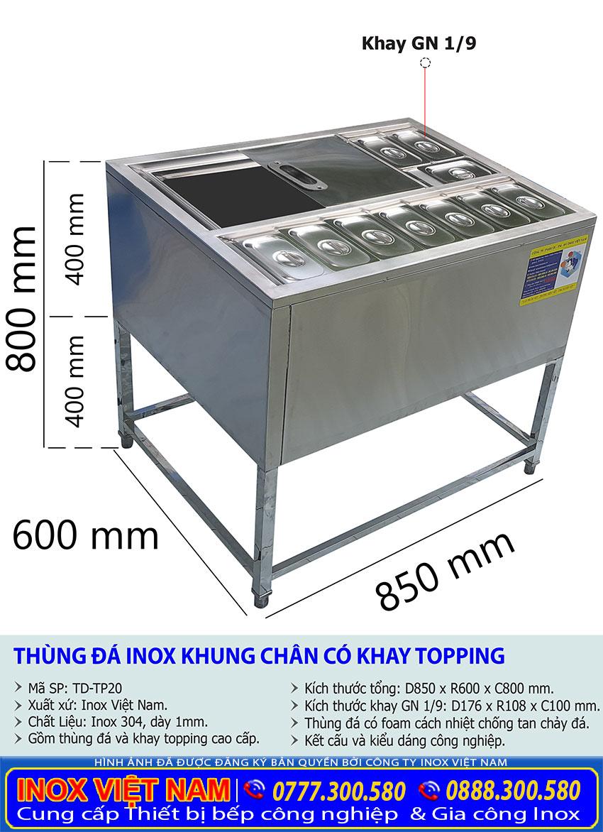 Kích thước tổng thể của thùng đá inox có chân kèm khay topping TD-TP20.