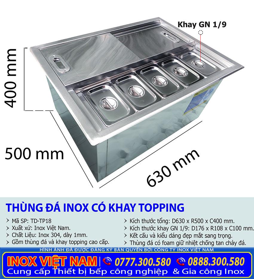 Kích thước tổng thể về thùng đá inox âm bàn có khay topping TD-TP18.