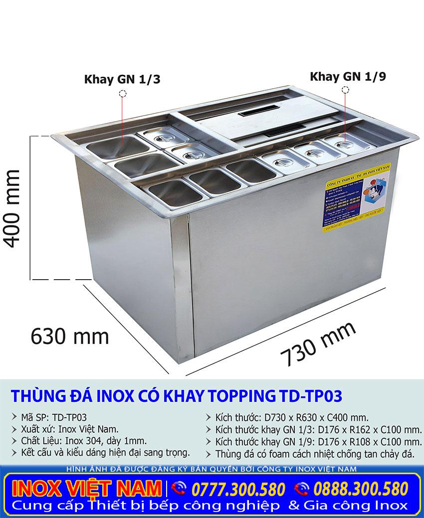 Kích thước tổng thể của thùng đá inox kèm khay topping âm bàn TD-TP03.
