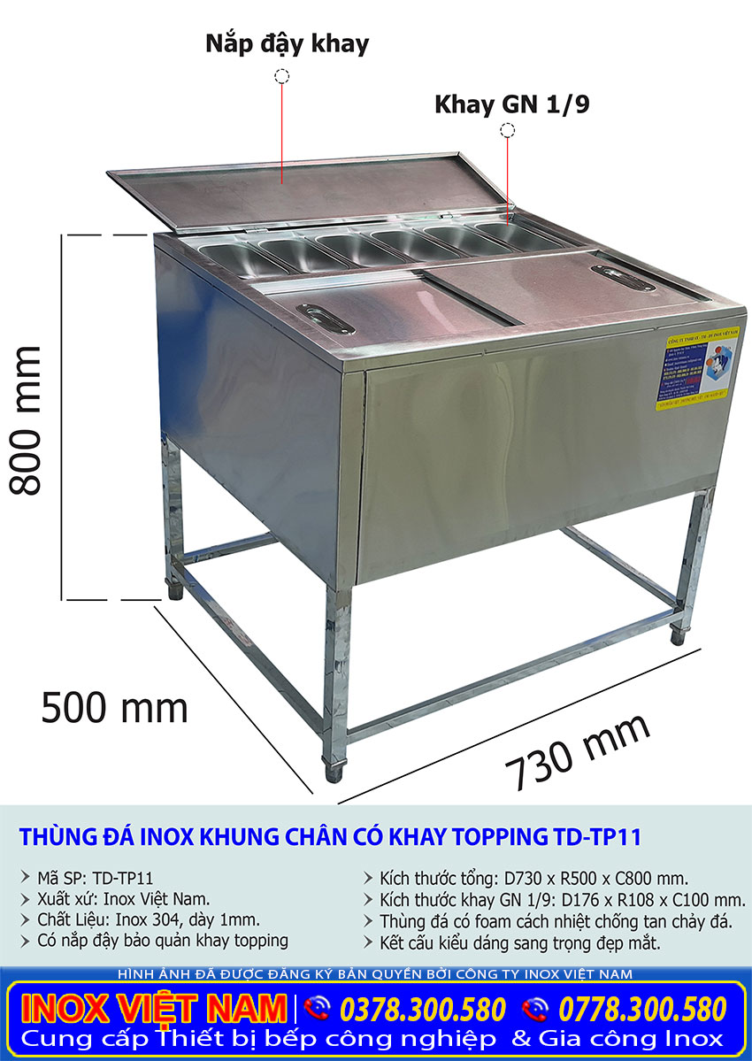 Kích thước tổng thể của thùng đá inox có khung chân kèm khay topping có nắp đậy TD-TP11.