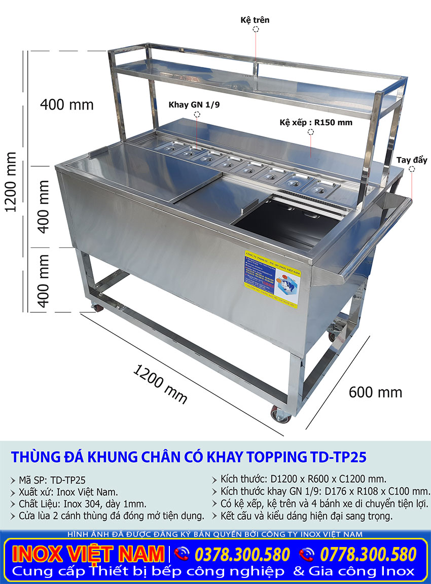 Kích thước thùng đá inox có chân kèm khay topping và kệ inox TD-TP25.