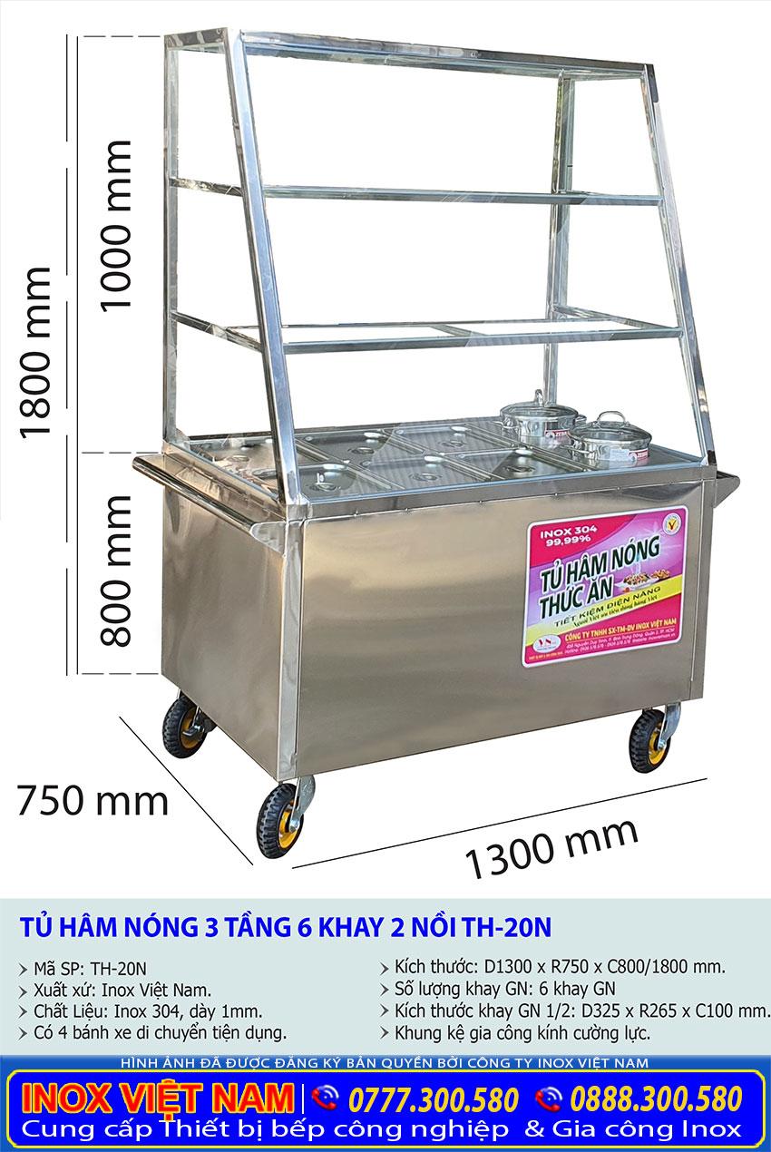 Kích thước tổng thể của quầy giữ nóng thức ăn, tủ hâm nóng thức ăn 6 khay 2 nồi TH-20N